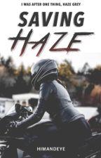 Saving Haze by HimAndEye