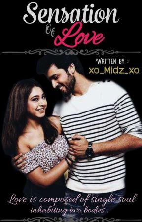 Sensation of Love ~ A Manan Novella✔️ by xo_Midz_xo