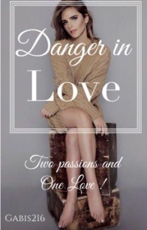 Danger in Love! by gabis216