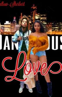 Dangerous Love (Lucas Coly Love Story) | #Wattys16 [EDITING] cover