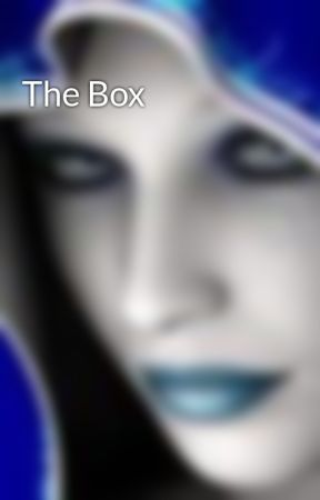 The Box by CarlieCullen