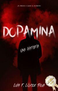 Dopamina (Una historia) cover