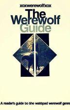 The Werewolf Guide by xoxwerewolfxox