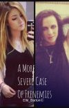 A More Severe Case Of Frenemies //Ricky Olson FanFic [C] cover