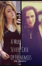 A More Severe Case Of Frenemies //Ricky Olson FanFic [C] by Elle_Barton