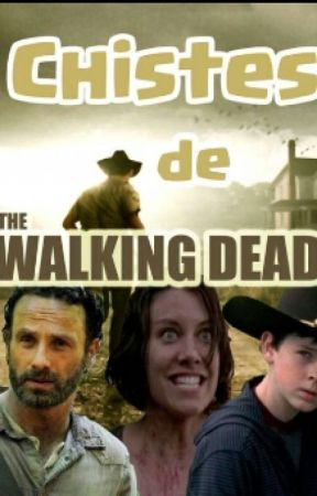 Chistes de the walking dead by Tabyriggs