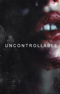 uncontrollable (completed) cover