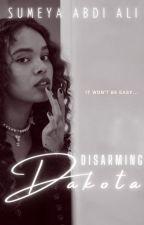 Disarming Dakota | ✓ by sumeyaalington