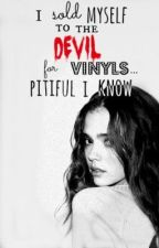 I Sold Myself to the Devil for Vinyls... Pitiful I Know by DarknessAndLight