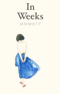 In Weeks cover