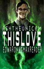 This Love (Edward Nygma X Reader) (Gotham TV Show) by HubDub1234
