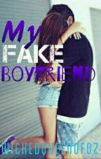 My fake boyfriend by WickedQueenofOz