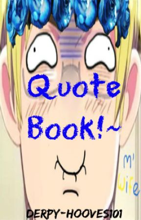 Quote Book by Seriously-_-Serious