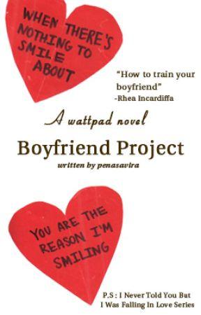 Boyfriend Project (HIATUS) by penasavira