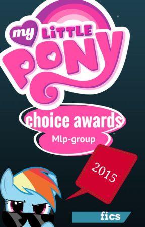 MLP Choice awards 2015 by mlp-group