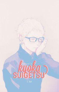 kyoka suigetsu ➳ tsukishima kei ✓ cover