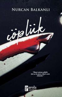 ÇÖPLÜK (KİTAP OLDU) cover