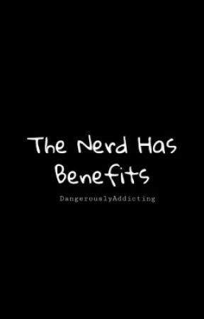The Nerd Has Benefits (BoyxBoy) by DangerouslyAddicting