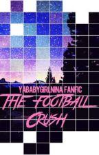 The football crush  by babeserrano