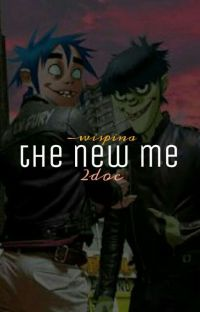 The New Me • 2D x Murdoc cover