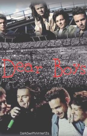 Dear Boys by darkswiftwriter13