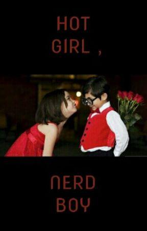 Hot Girl , Nerd Boy  by izzahsabri