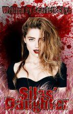 Silas' Daughter by ALittleBitOfVampire