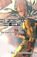 One Punch Man One shots (Saitama x Reader) by BlackBloodyNixy