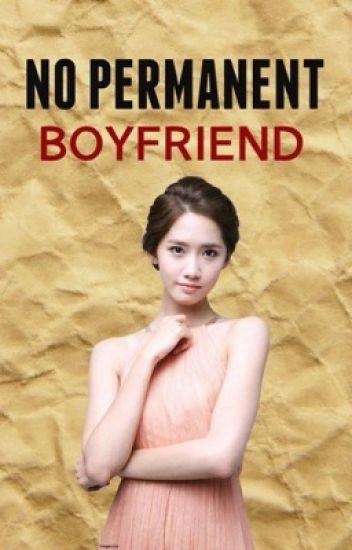 No Permanent Boyfriend