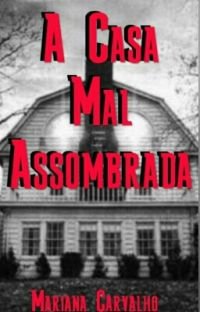 A Casa Mal Assombrada cover