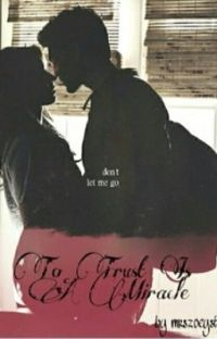 To Trust Is A Miracle (A Spoby/PLL FanFic) cover