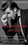 Apaixonada por um CEO cover