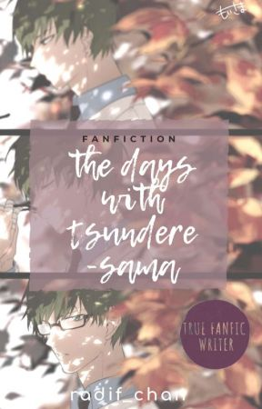 The Days with Tsundere -sama by Radif_Chan