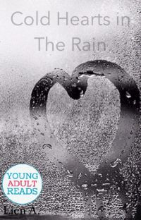 Cold Hearts in The Rain (First Draft) cover