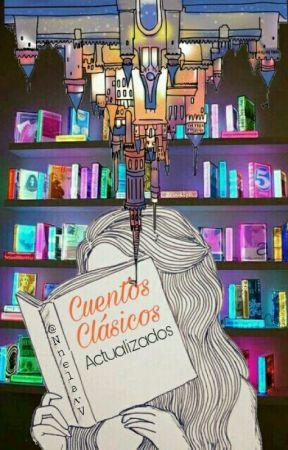 Cuentos Clásicos: Actualizados by NnelaVv