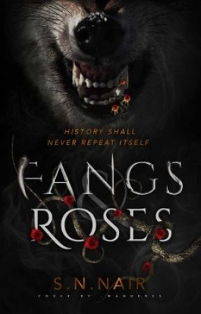 Fangs and Roses by SNNair