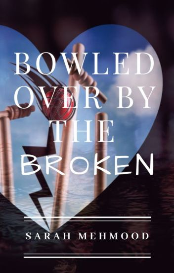 Bowled Over By The Broken