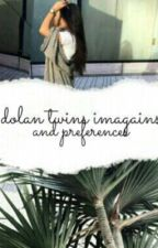 Dolan Twins imagines + preferences by vibewaya