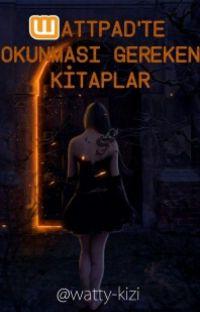 WATTPAD'İN OKUNACAK KİTAPLARI! cover