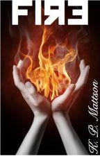 Fire by HopefulGirl02