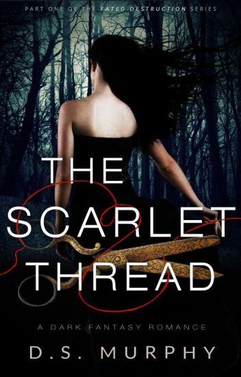 The Scarlet Thread - a dark fantasy YA romance based on Greek mythology