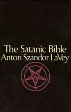 The Satanic Bible by WalkinWitTheDead