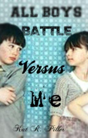 All Boys Battle Versus Me by BeyondCreatures