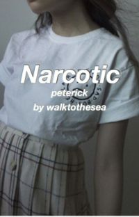 Narcotic (Peterick au) [completed] cover