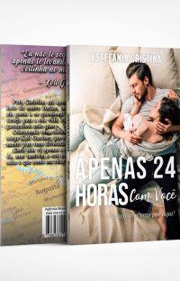 APENAS 24 HORAS - COM VOCÊ #1 (Amazon e Físico) cover