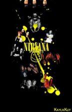 {Nirvana Imagines & One-Shots} by Kaylakuy