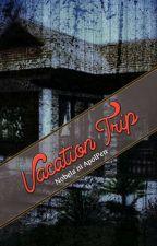 Vacation Trip ni ApolPen__