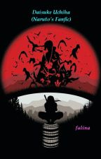Daisuke Uchiha (Naruto's Fanfic) by linasyafiqah