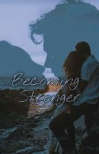 Becoming Stronger by lngieaira