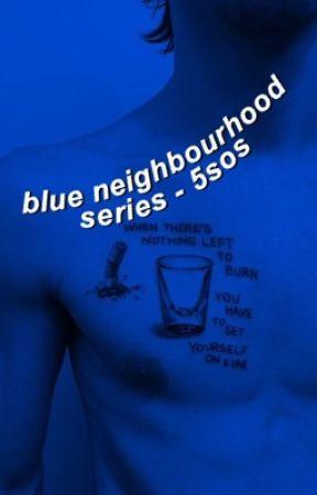 the blue neighbourhood series // 5sos by calumisnotasian